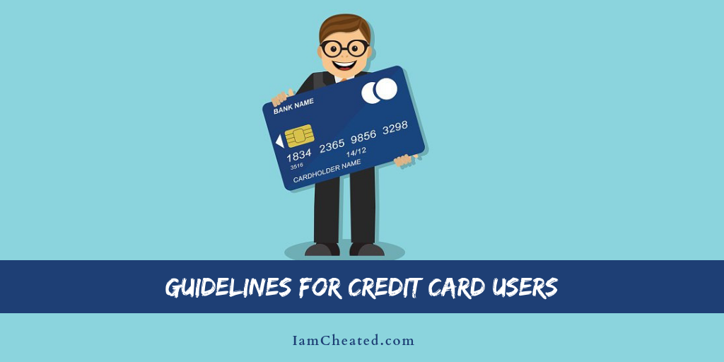 Guidelines for Credit Card Users