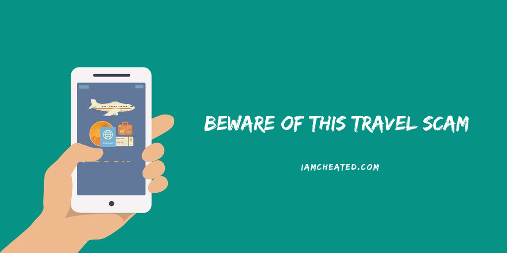 Beware of this Travel Scam