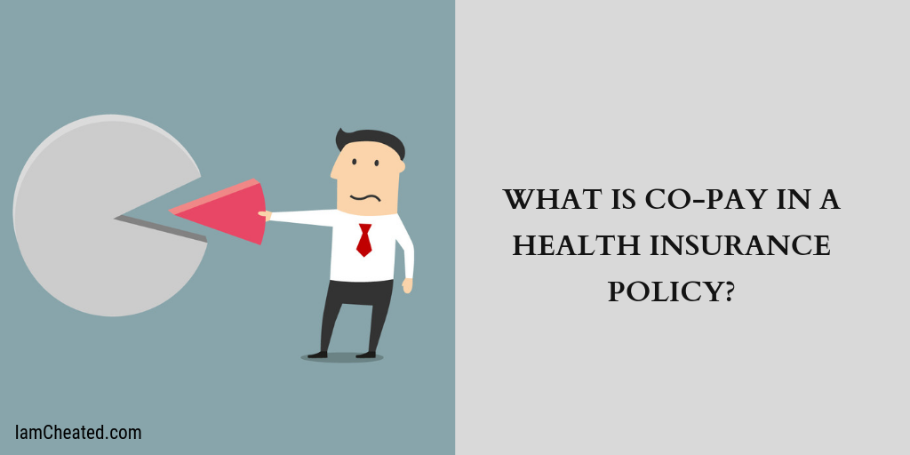 What is Co-Pay in a Health Insurance Policy?