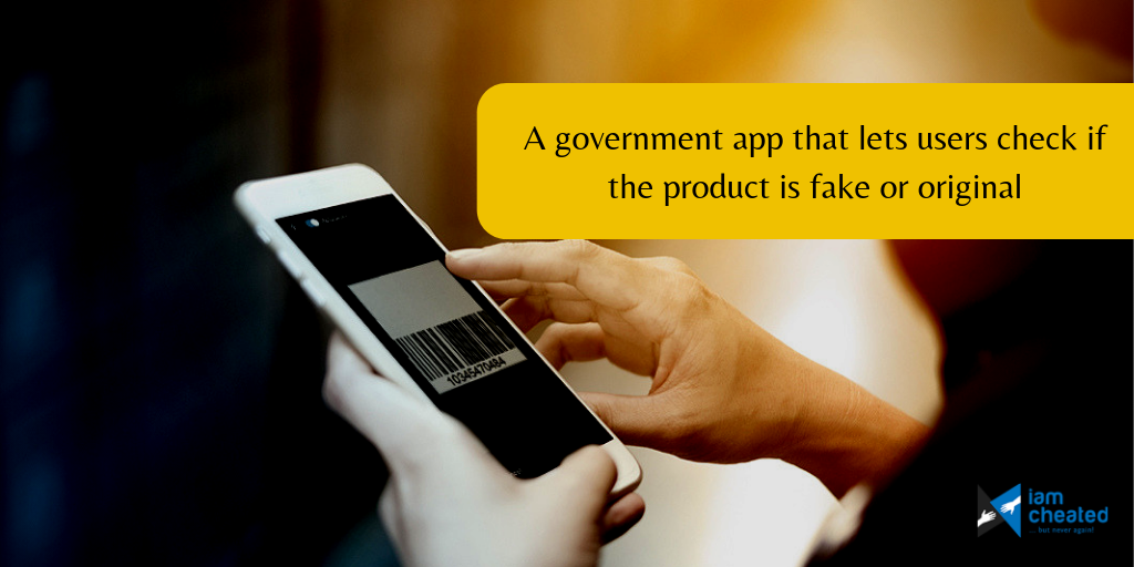A Government App that lets users check if the product is fake or original