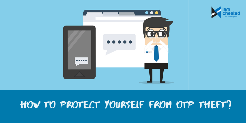 How to protect yourself from OTP theft?