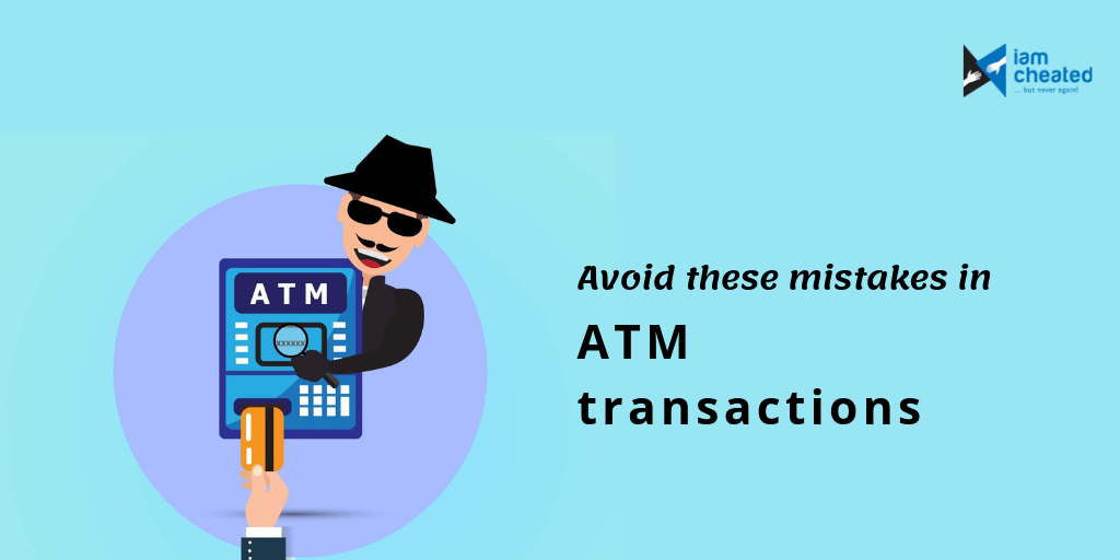 Avoid these mistakes in ATM transactions