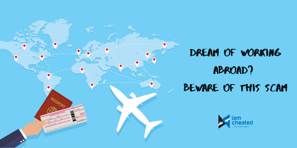 Dream of Working Abroad? Beware of this scam