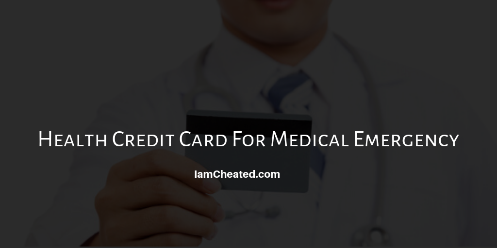 Health Credit Card For Medical Emergency