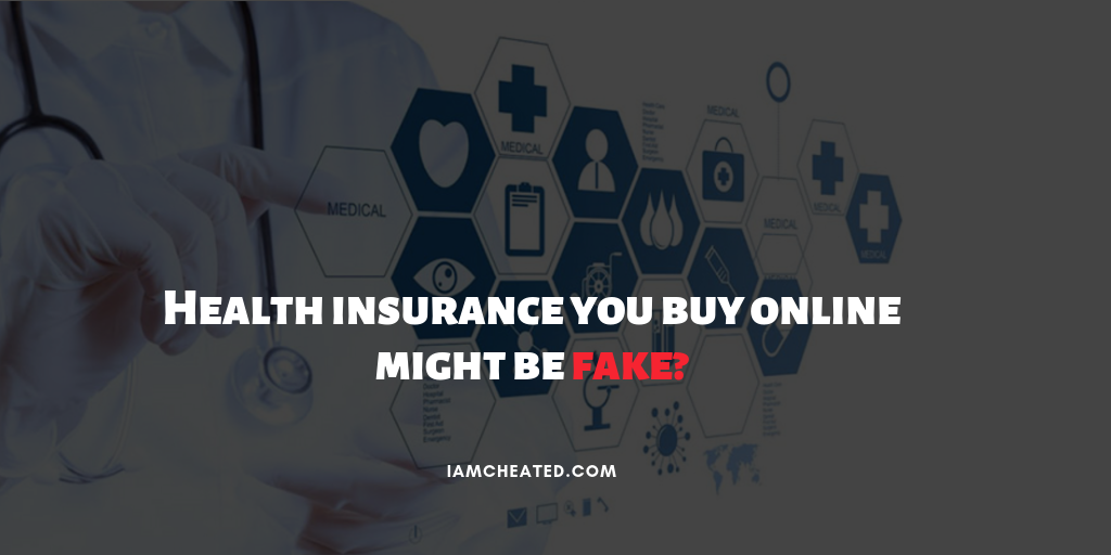 Health insurance you buy online might be fake?
