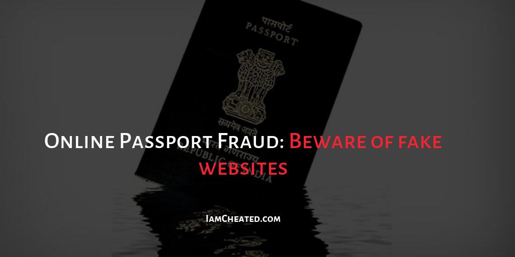 Online Passport Fraud: Beware of fake websites