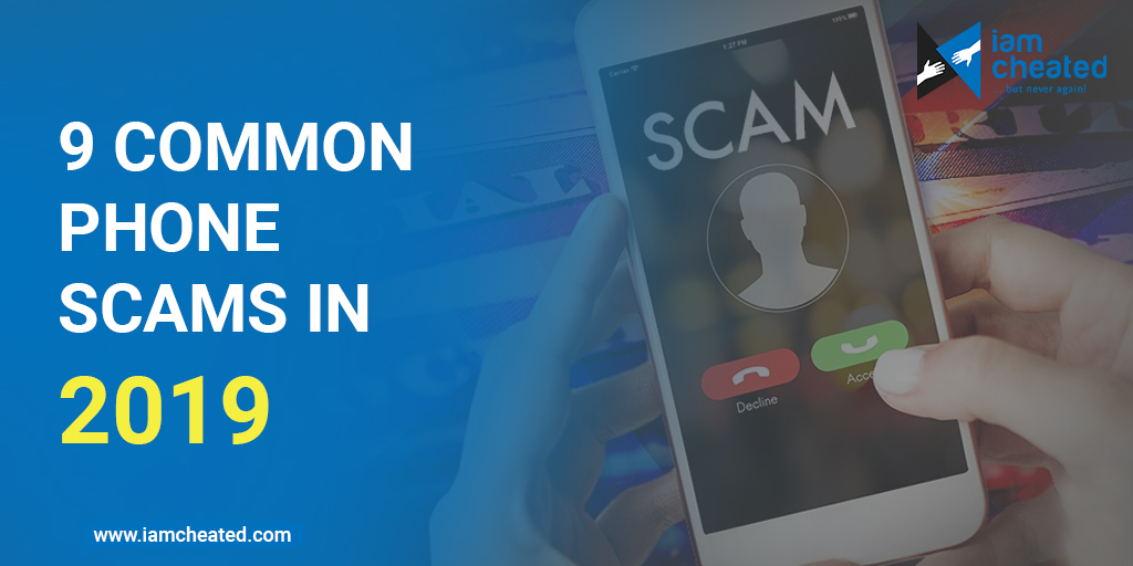 9 Common Phone Scams in 2019