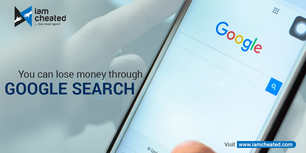You can lose money through Google search