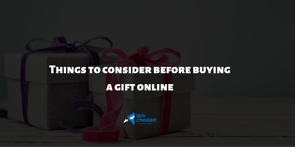 Things to consider before buying a gift online