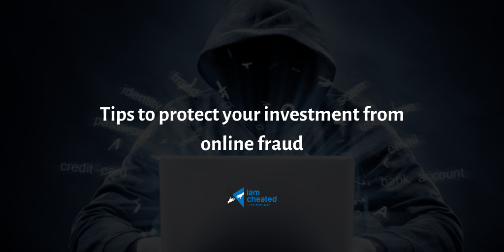 Tips to protect your investment from online fraud
