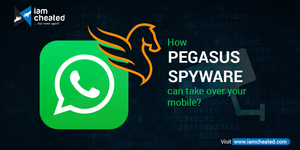How Pegasus Spyware can take over your mobile?