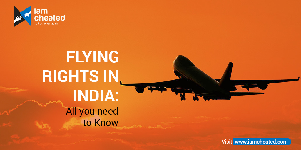 Flying Rights in India: All you need to Know