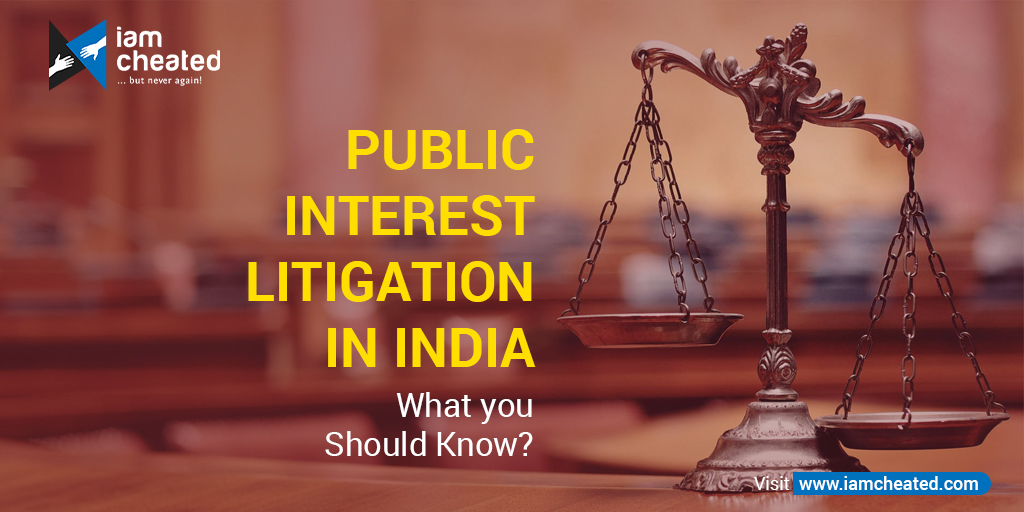 Public Interest Litigation in India: What you should know?