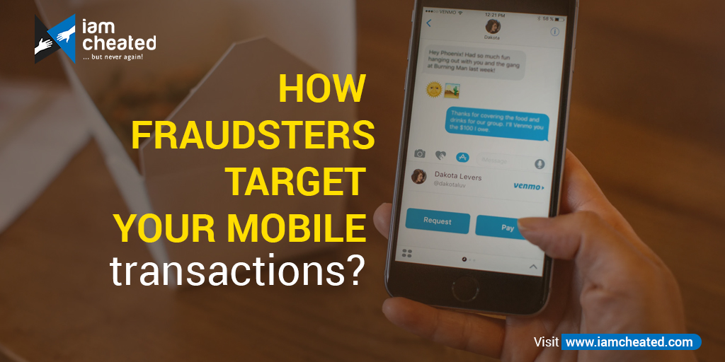 How Fraudsters target your mobile transactions?