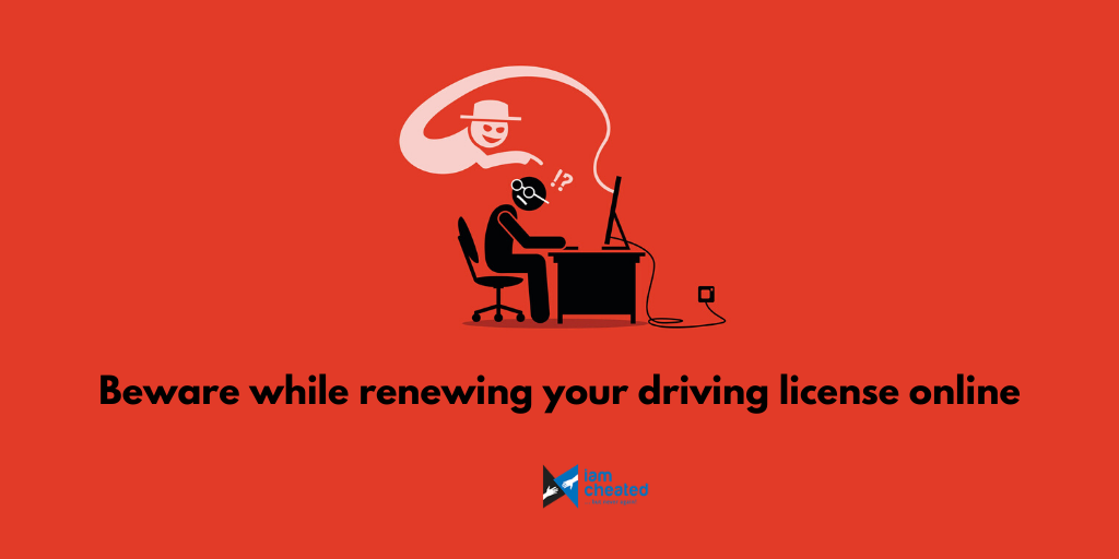 Beware while renewing your driving license online