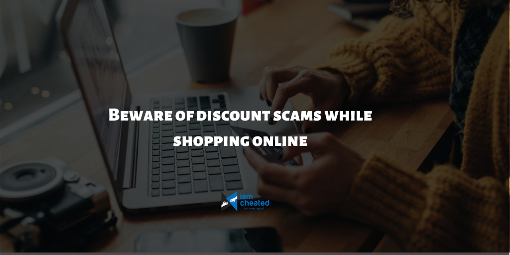 Beware of discount scams while shopping online