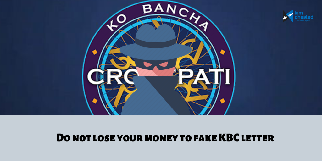 Do not lose your money to fake KBC letter
