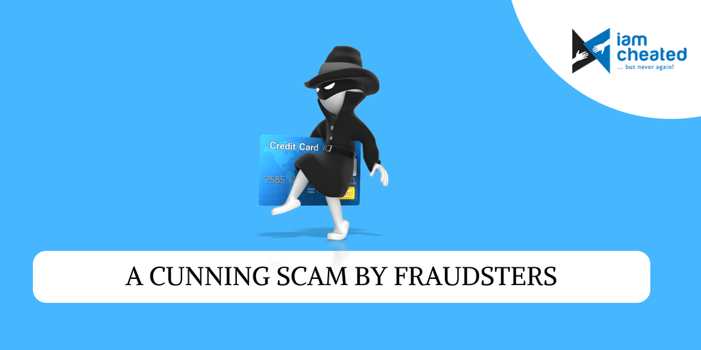 A Cunning Scam By Fraudsters