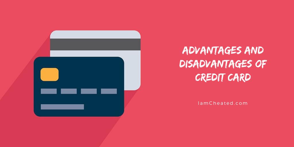 Advantages Of Credit Card >> Advantages And Disadvantages Of Credit Card