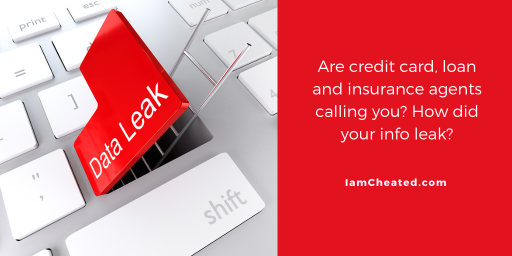 Are credit card, loan and insurance agents calling you? How did your info leak?