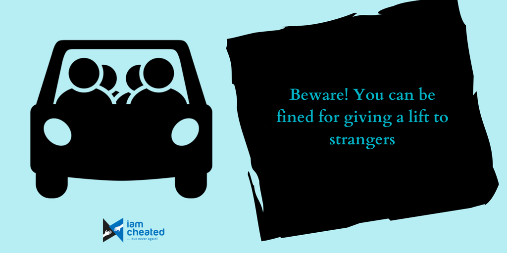 Beware! You can be fined for giving a lift to strangers