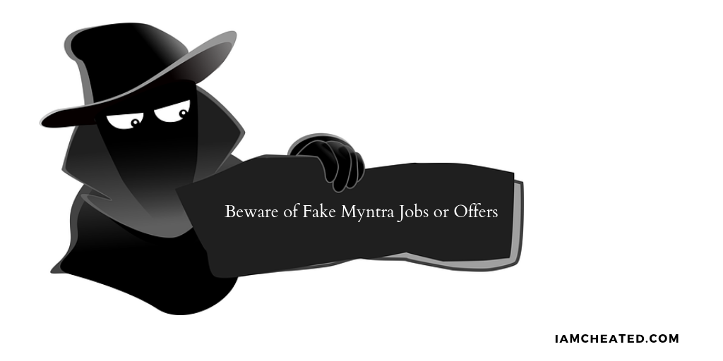 Beware of Fake Myntra Jobs or Offers