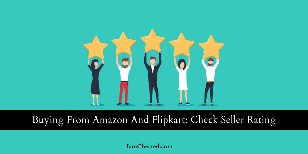 Buying From Amazon And Flipkart: Check Seller Rating