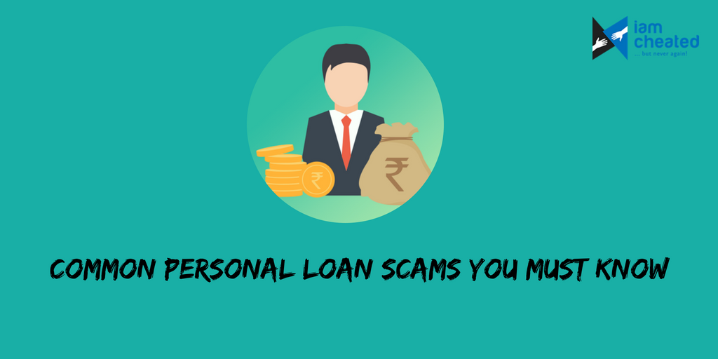 Common Personal Loan Scams You Must Know