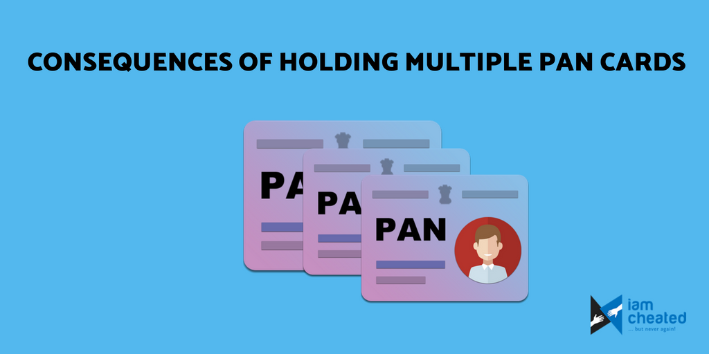 Consequences Of Holding Multiple PAN Cards