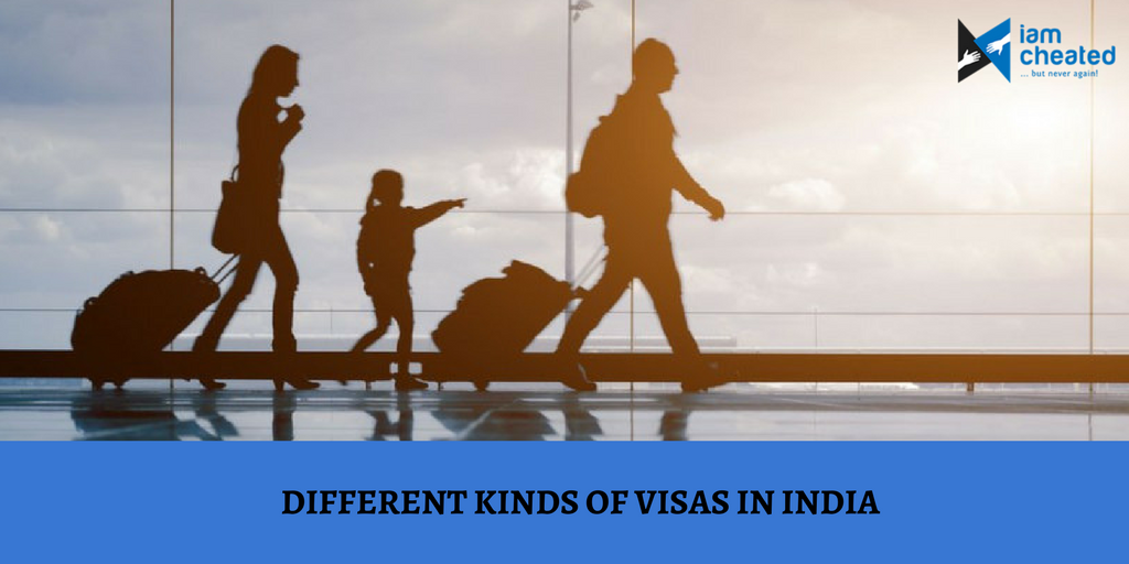 Different Kinds of Visas in India