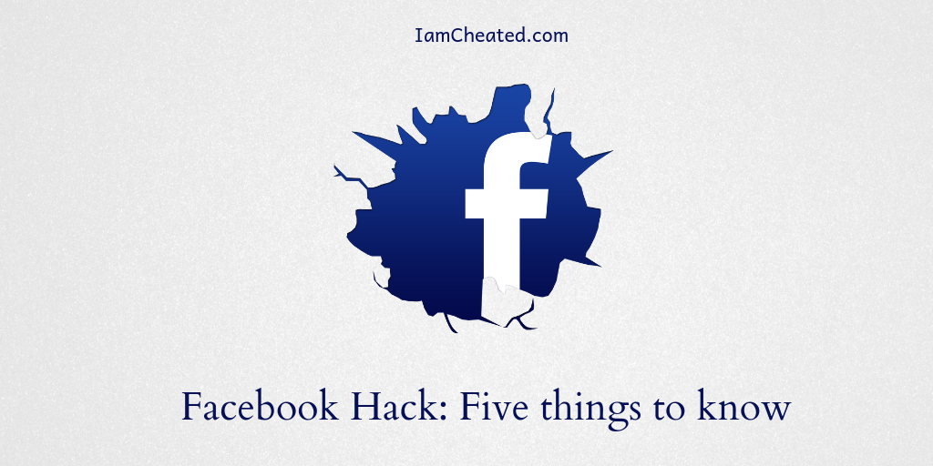 Facebook Hack: Five things to know