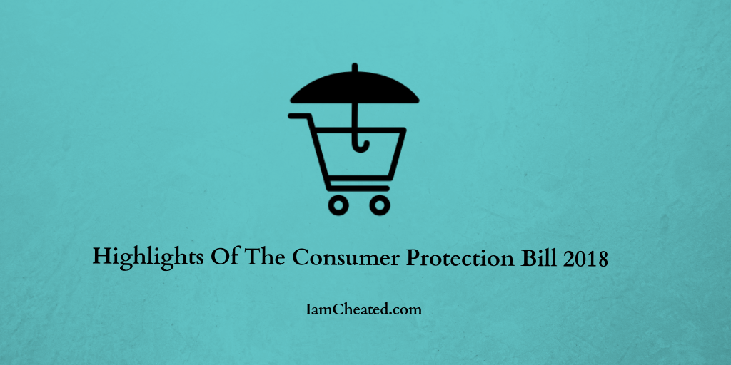 Highlights Of Consumer Bill Protection 2018