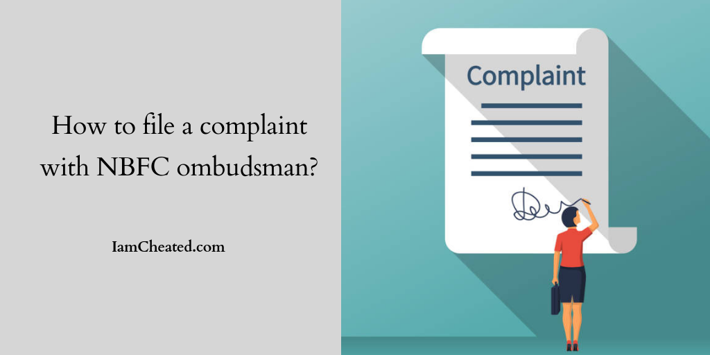 How To File A Complaint With NBFC Ombudsman?