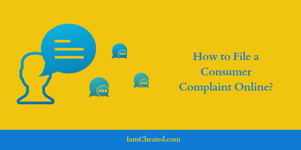 How to File a Consumer Complaint Online?