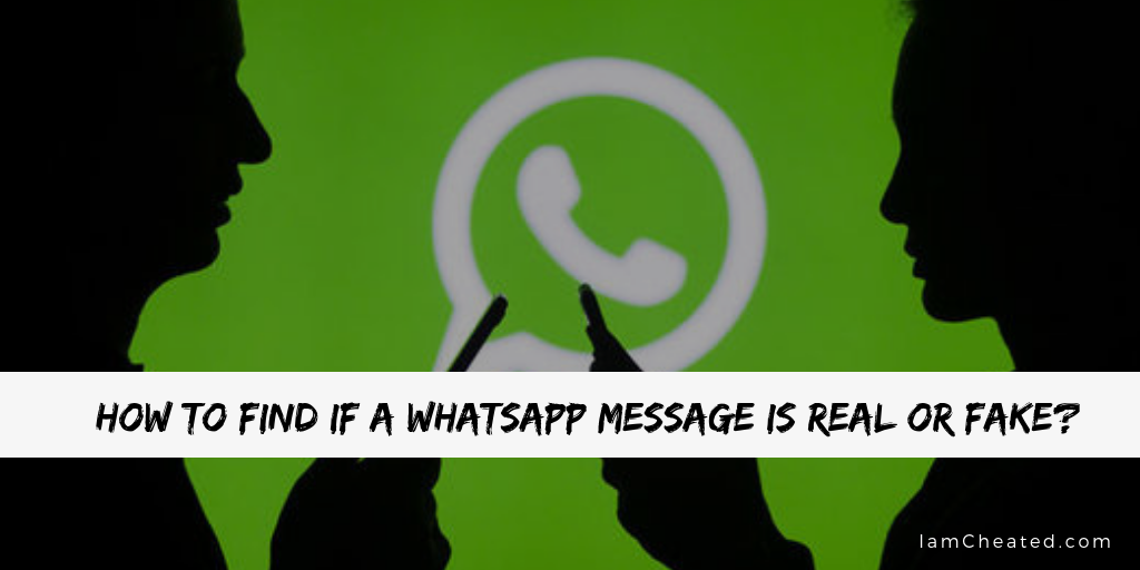 How To Find If A WhatsApp Message Is Real or Fake?