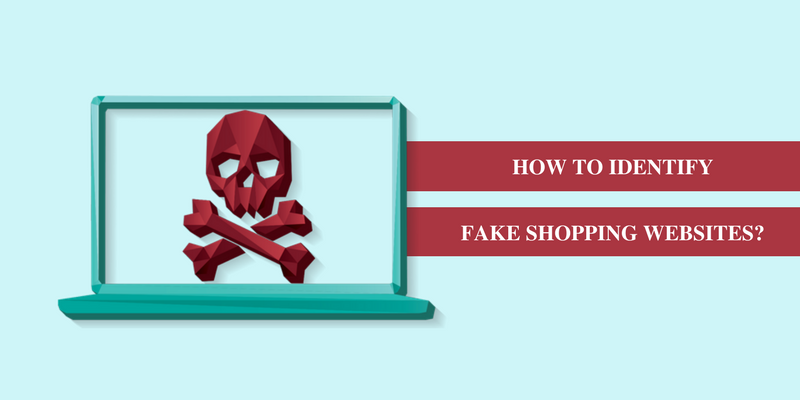How To Identify Fake Shopping websites?