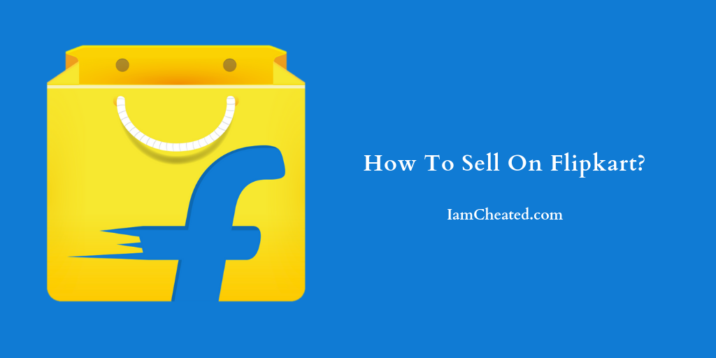 How To Sell On Flipkart?