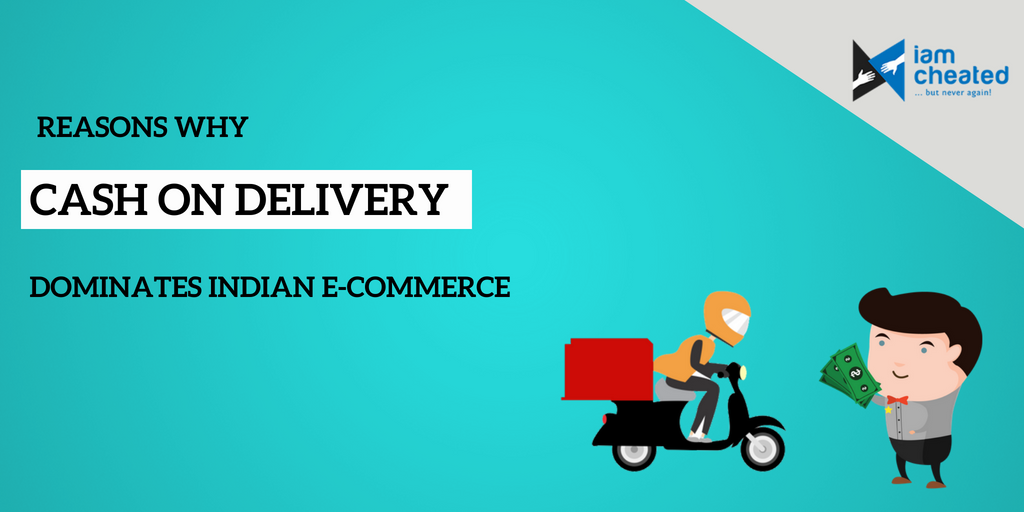 Reasons Why Cash On Delivery Dominates Indian E-commerce