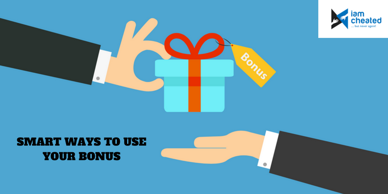 Smart Ways To Use Your Bonus