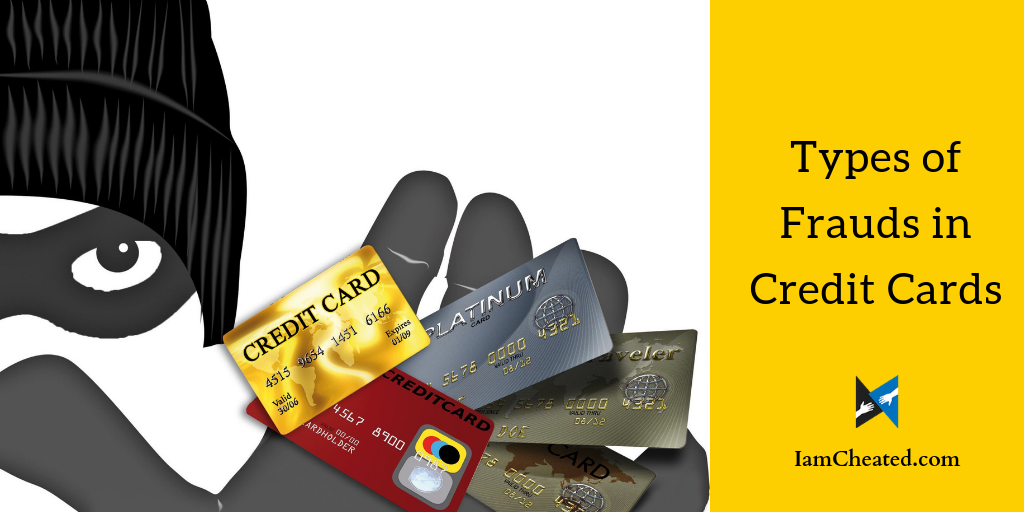 Types of Frauds in Credit Cards