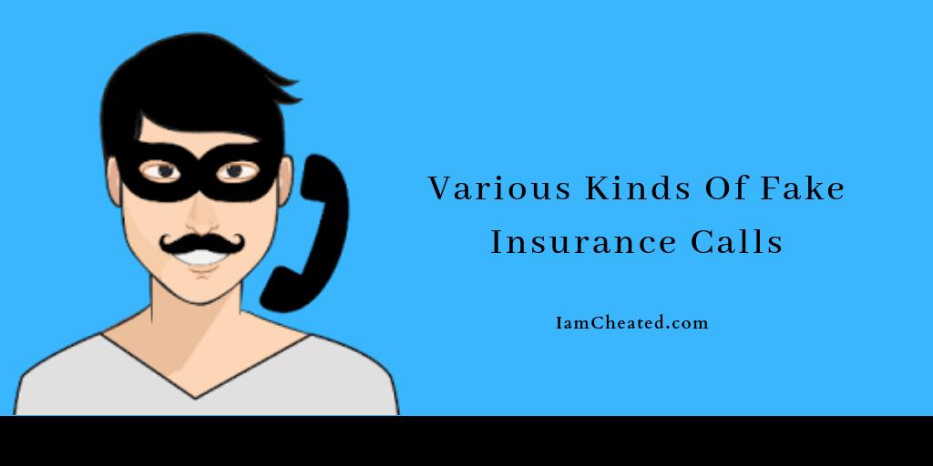 Various Kinds Of Fake Insurance Calls