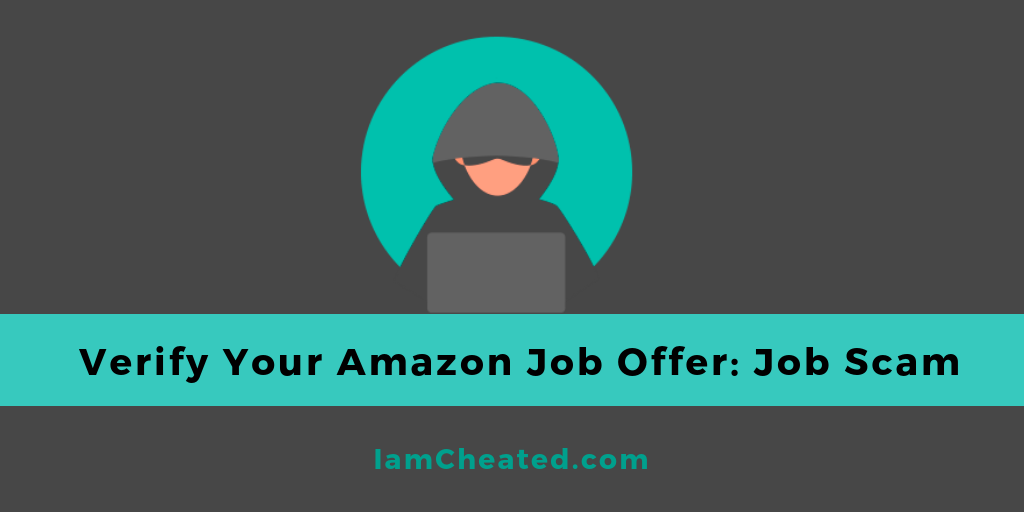 Verify Your Amazon Job Offer: Job Scam