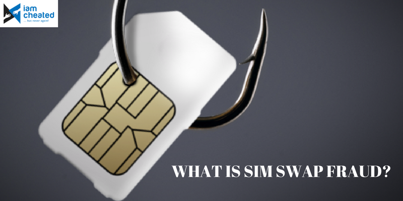 What Is SIM Swap Fraud?