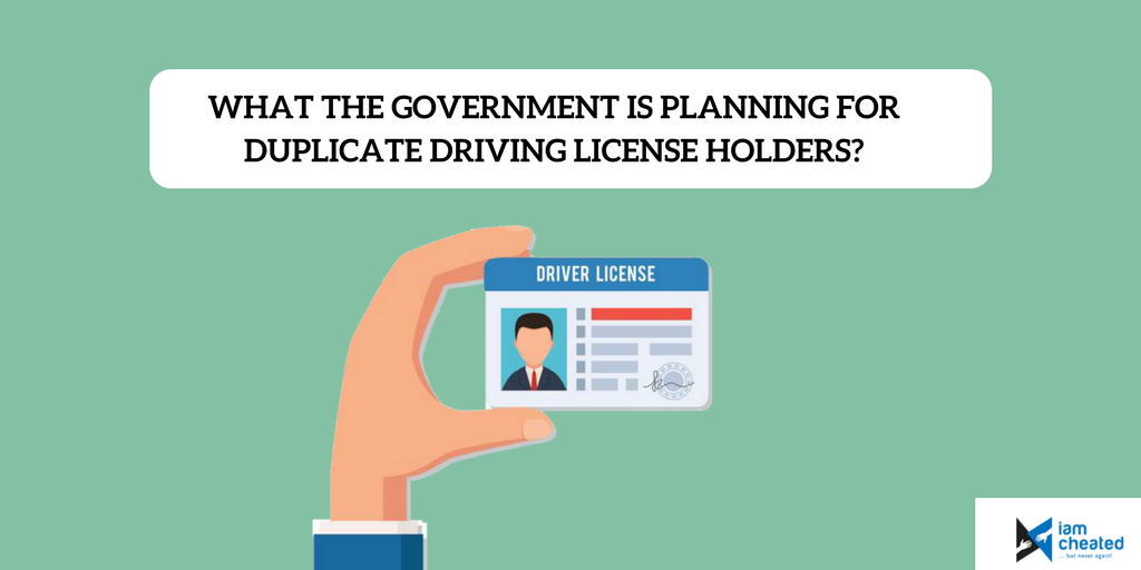 What The Government Is Planning for Duplicate Driving License Holders?