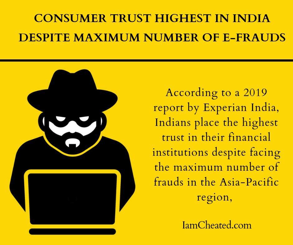Consumer trust highest in India despite maximum number of e-frauds