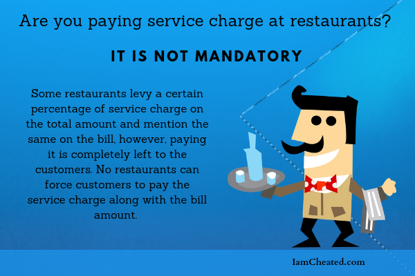 Are you paying service charge at restaurants? It is not mandatory