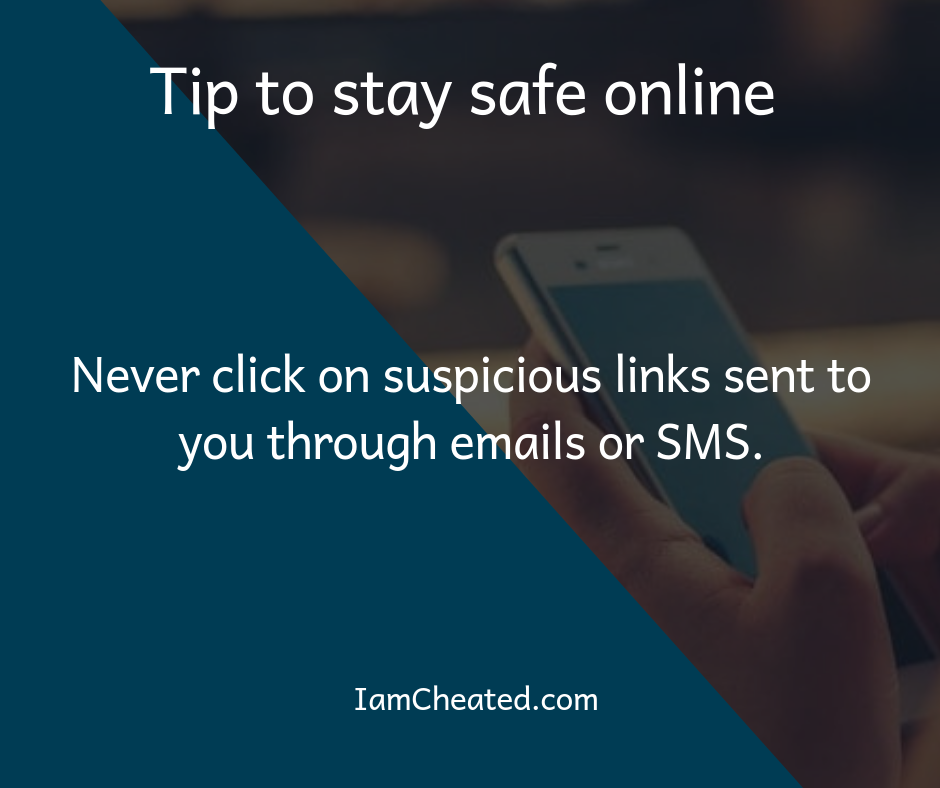Never click on suspicious links