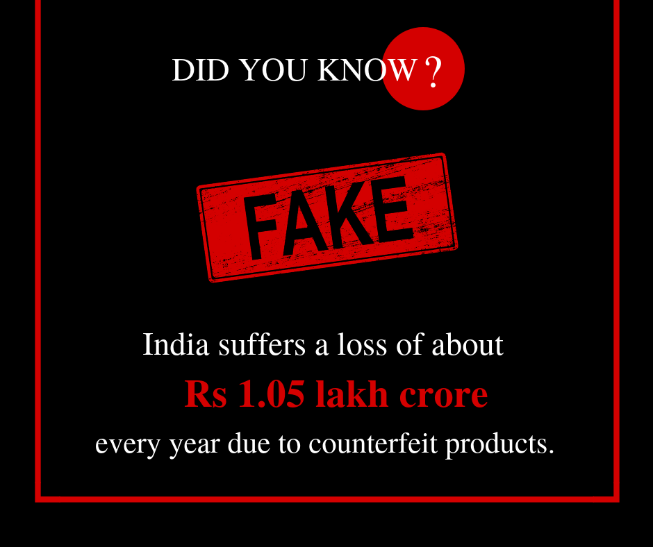India suffers a loss of about Rs 1.05 lakh crore due to fake product