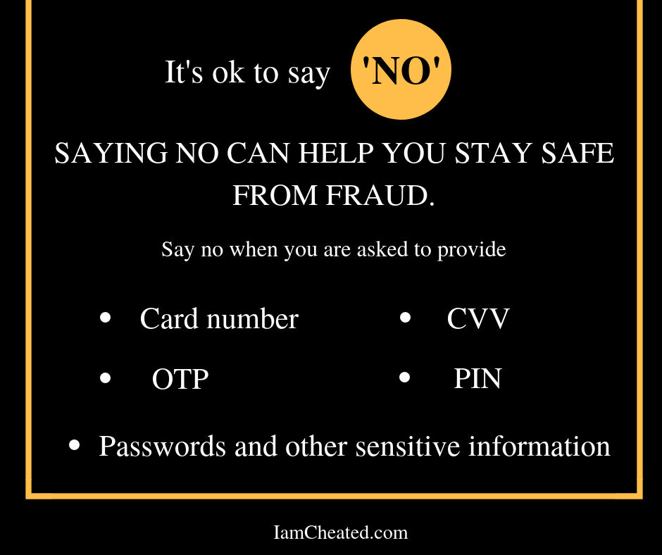 Saying no can help you stay safe from fraud.