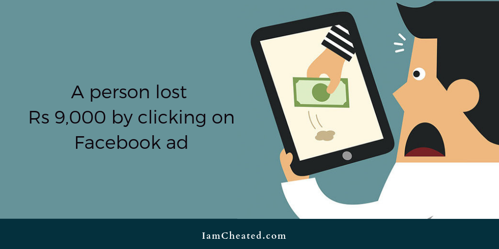 A person lost Rs 9,000 by clicking on Facebook ad